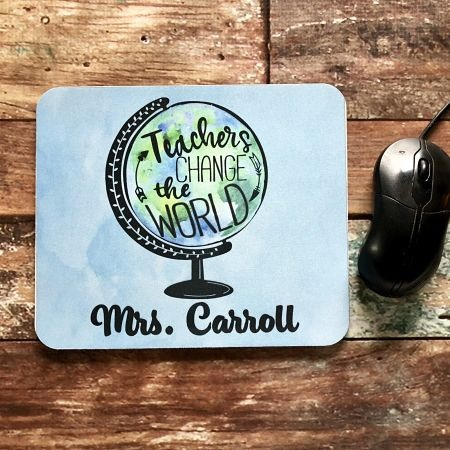 Teachers Change the World-Mouse Pad