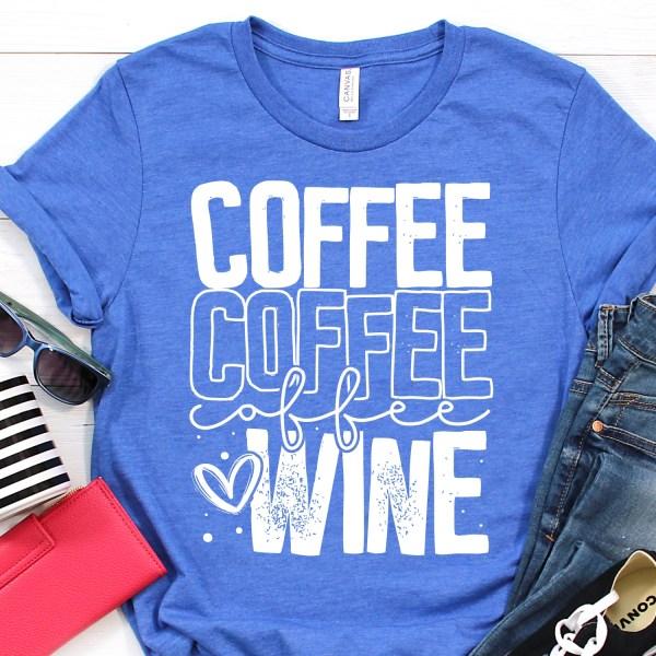 Coffee Coffee Coffee Wine