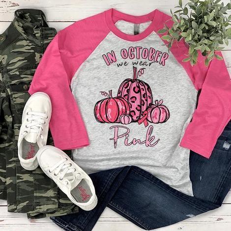 In October We Wear Pink Pumpkins-Raglan